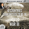 10 Countries Guaranteed to be in World War 3