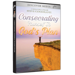 Consecrating Yourself To God's Plan Series