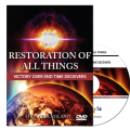 Restoration Of All Things: Victory Over End Time Deceivers