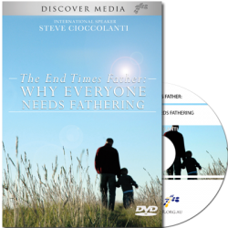 The End Times Father: Why Everyone Needs Fathering