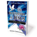 De Bouddha à Jésus (From Buddha to Jesus - French)