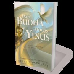 Dari Budha Hingga Yesus - From Buddha to Jesus (Indonesian)