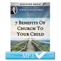 7 Benefits Of Church To Your Child