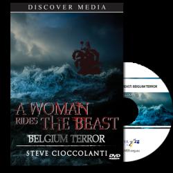 A Woman Rides the Beast: Belgium Terror