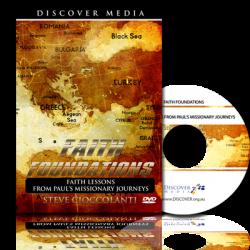 Faith Foundations: Faith Lessons from Paul's Missionary Journeys