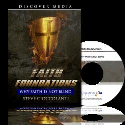Faith Foundations: Why Faith Is Not Blind