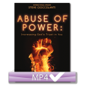 Abuse of Power: Increasing God's Trust in You