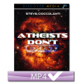 Atheists Don't Exist