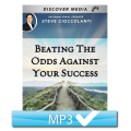 Beating The Odds Against Your Success