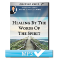 Healing By The Words Of The Spirit