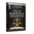 How to Be Biblically Balanced (3 DVDs)