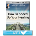 How To Speed Up Your Healing