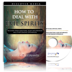 How to Deal with Evil Spirits: Recovery from Addictions, Sleep Disturbances and Other Demonic Experiences