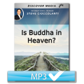 Is Buddha in Heaven?
