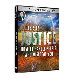 10 Tests of Justice: How to Handle People Who Mistreat You
