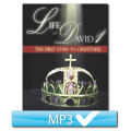 The Life of David Part 1: The First Steps To Greatness (4 MP3s)