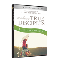 Making True Disciples: A Life of Discipleship