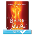 The Name of Jesus Series (3 MP3s)