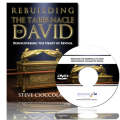 Rebuilding the Tabernacle of David: Rediscovering the Heart of Revival