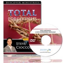 Total Forgiveness: 6 Steps to Intentional Discipleship