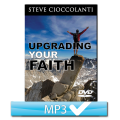 Upgrading Your Faith Series (6 MP3s)