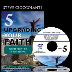 How to Apply Faith to Your Behavior