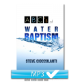 ABCs of Water Baptism