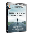Why Am I Not There Yet? Finding Your Call (2 DVDs)