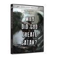 Why Did God Create Satan?