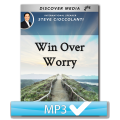 Win Over Worry