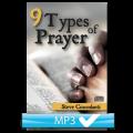 Nine Types of Prayer 1 - Introduction