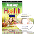 Fast Way to Health - Adding Years to Your Life