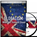 Globalism in Prophecy: What God Thinks About Brexit